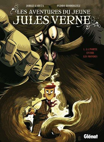 Les aventures du jeune Jules Verne n° 1<br /> La porte entre les mondes