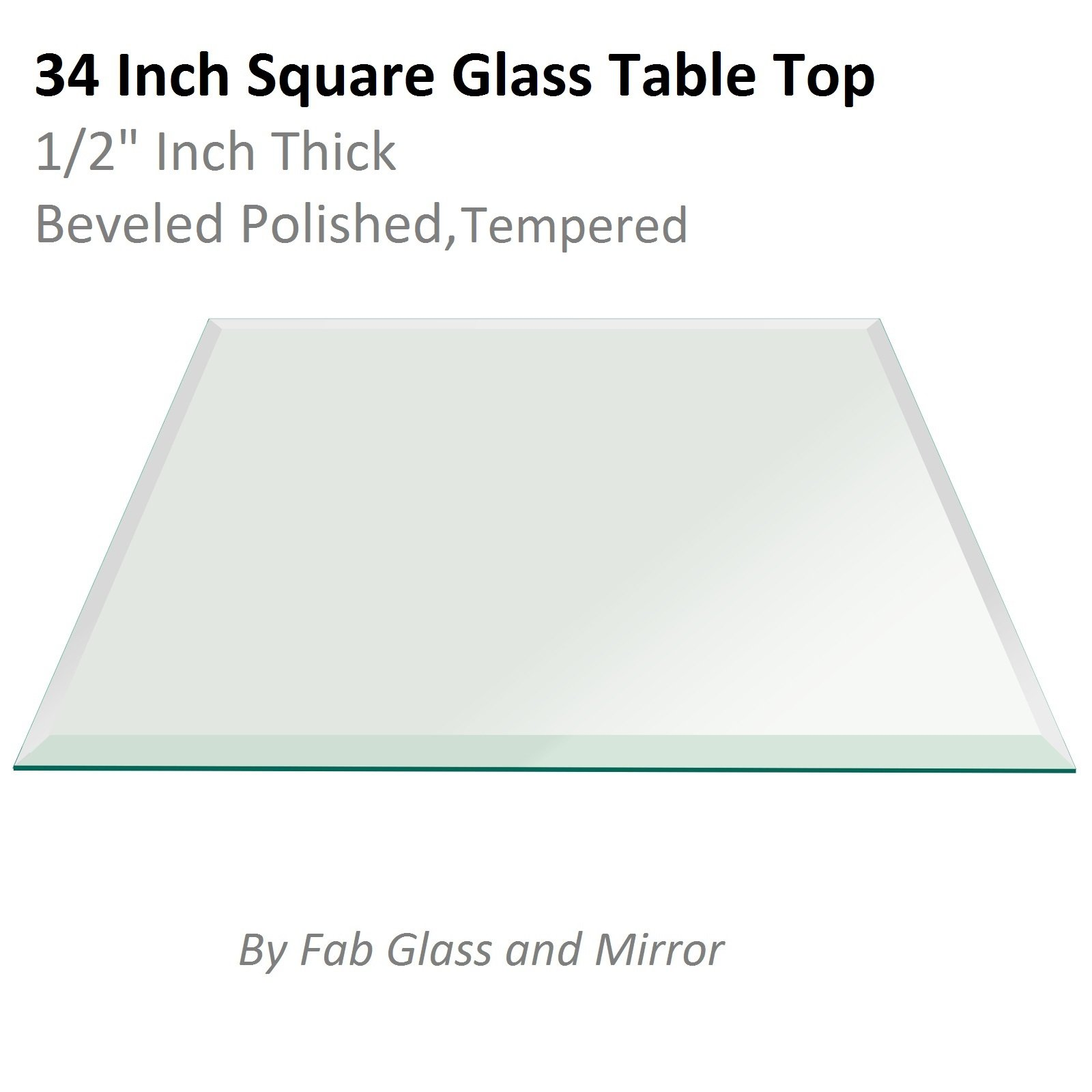 Fab Glass and Mirror Square Clear Glass Table Top 34'' Inch Tempered 1/2'' Thick Bevel Polish Radius Corners