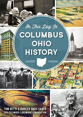 (On This Day in Columbus, Ohio History)