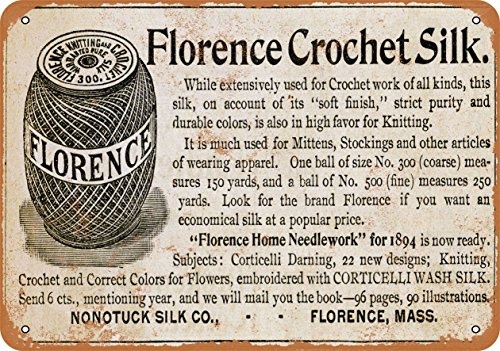 Wall-Color 7 x 10 Metal Sign - 1894 Florence Crochet Silk - Vintage Look