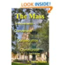 The Mass in movements - Conversion Consecration Communion (2nd Edition)