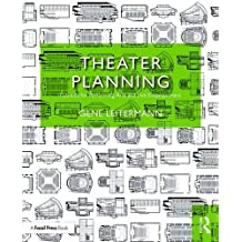 Theater Planning: Facilities for Performing Arts and Live Entertainment