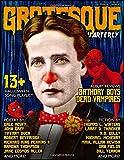 Grotesque: Volume 1 Issue 2 (Grotesque Quarterly Magazine)