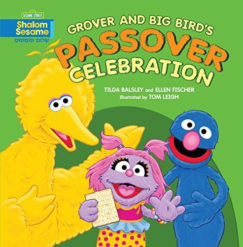 Grover and Big Bird's Passover Celebration (Shalom Sesame) (Street Muppets Sesame Big Bird)