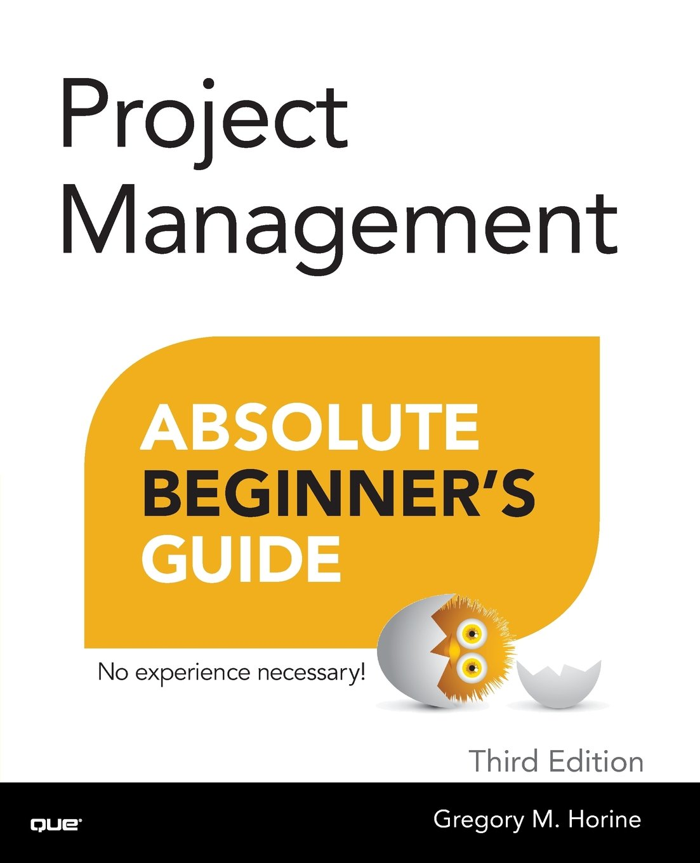 Amazon Horine Proj Manag Abso Beg Gui P3 3rd Edition