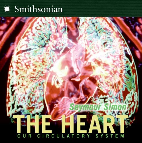 The Heart: Our Circulatory System PDF