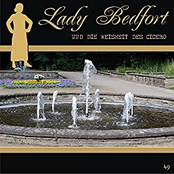 Die Weisheit des Cicero (Lady Bedfort 49)