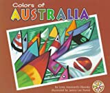 Colors of Australia, Lynn Ainsworth Olawsky, 157505213X