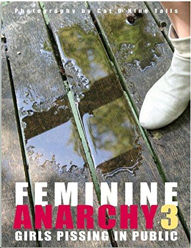 Feminine Anarchy 3: Girls Pissing In Public
