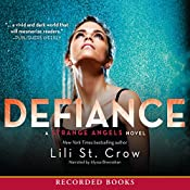Defiance: Strange Angels, Book 4 | Lili St. Crow