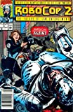 Robocop 2 Comic Early Sept : The Official Adaptation of the Hit Film! Part 2 of 3 (The Future of Law Enforcement, 2 of 3)