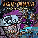 Mystery Chronicles of Sherlock Holmes, Extended Edition: A Quintet Collection of Short Stories Audiobook by Pennie Mae Cartawick Narrated by Joe Bevilacqua, Lorie Kellogg