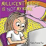 Millicent Marie Is Not My Name | Karen Pokras Toz