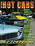 HOT CARS No. 6: The nation's hottest car magazine (Volume 1)
