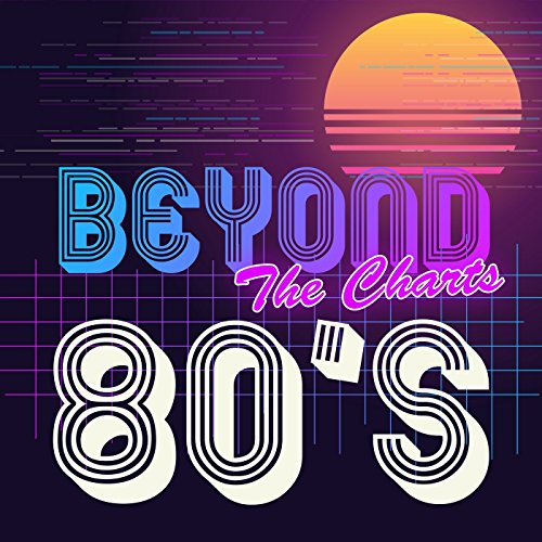 Beyond the Charts 80's