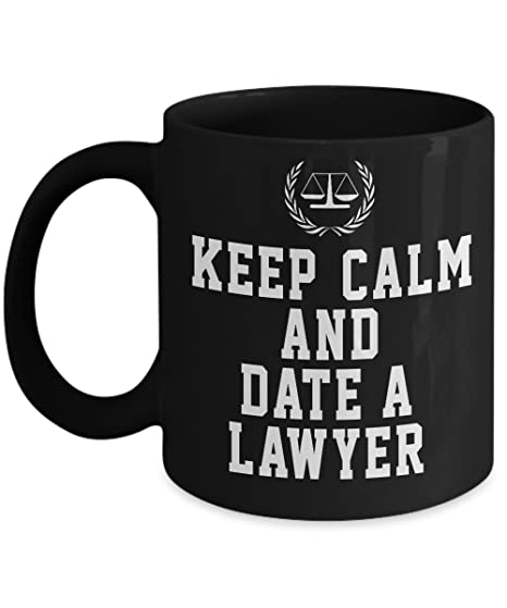 Amazon.com: Lawyer Mug - Keep Calm and Date A Lawyer Funny ...