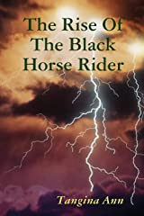 The Rise Of The Black Horse Rider Paperback