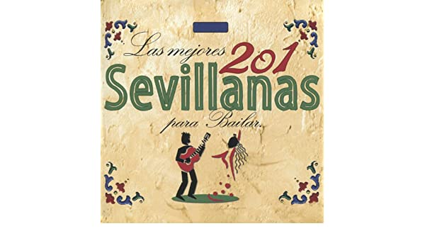 Las Mejores 201 Sevillanas para Bailar by Various artists on Amazon Music - Amazon.com