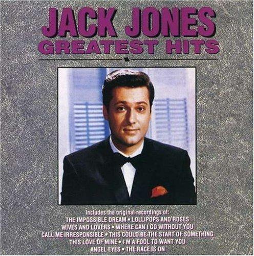 Jack Jones - Greatest Hits by Jack Jones (1990-05-03)