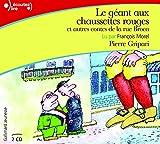 le geant aux chaussettes rouges et autres contes de la rue broca livre audio cd french edition