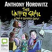 The Unholy Grail | Anthony Horowitz