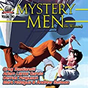 Mystery Men (& Women): Volume Two | Gregory Bastianelli, Mark Halegua, Andrew Salmon, Adam Lance Garcia, Derrick Ferguson