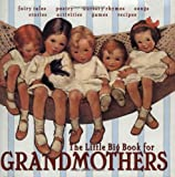 The Little Big Book for Grandmothers, Lena Tabori, 0941807576