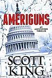 Ameriguns: An Agent Ryder Thriller