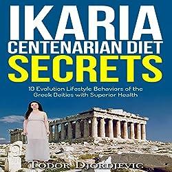 Ikaria Centenarian Diet Secrets