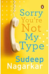 Sorry, You're Not My Type Paperback