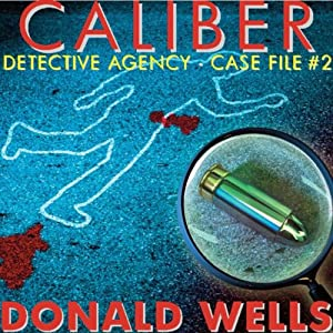 Caliber Detective Agency: Case File No. 2 Audiobook