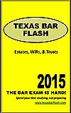 Texas Bar Exam : Wills Estates & Trusts: Essay Question (Texas Bar Flash)