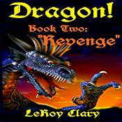 Revenge: Dragon, Book Two | LeRoy Clary