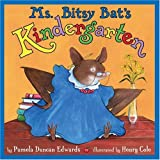 Ms. Bitsy Bat's Kindergarten