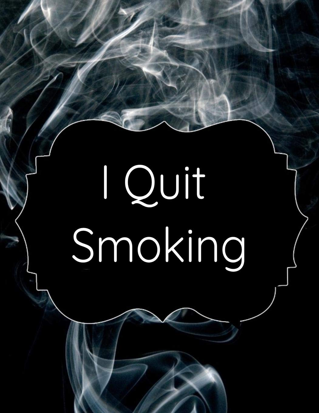 Amazon com: I Quit Smoking: Stop Cigarettes Coloring Journal