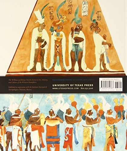 The-Spectacle-of-the-Late-Maya-Court-Reflections-on-the-Murals-of-Bonampak-The-William-and-Bettye-Nowlin-Series-in-Art-History-and-Culture-of-the-Western-Hemisphere