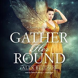 Gather Her Round Audiobook