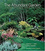 The Abundant Garden : A Celebration of Color, Texture, and Blooms