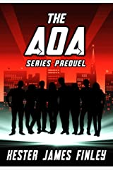 The AOA (Series Prequel) (The Agents of Ardenwood Book 0) Kindle Edition