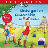 LESEMAUS Sonderbände: Kindergarten-Geschichten, die Mut machen: Sechs Geschichten zum Anschauen und Vorlesen in einem Band