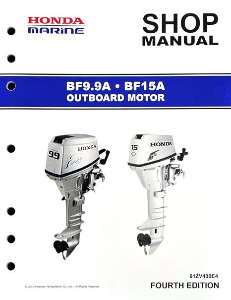 amazon com honda bf9 9 bf15 marine outboard service repair shop rh amazon com Honda Manual Transmission Fluid Honda Manual Book