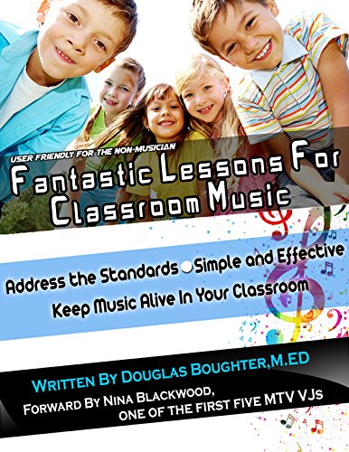 Download Fantastic Lessons For Classroom Music: Forward by Nina Blackwood Pdf