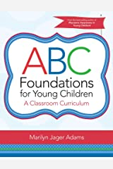 ABC Foundations for Young Children: A Classroom Curriculum Espiral