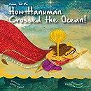 Amma Tell Me How Hanuman Crossed the Ocean! (Part 2 in the Hanuman Trilogy)
