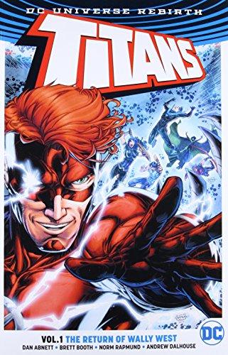 Titans Vol. 1: The Return of Wally West (Rebirth) (Titans (Rebirth))