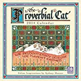 img - for The Proverbial Cat 2014 Wall (calendar) book / textbook / text book