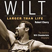 Wilt: Larger than Life Audiobook by Robert Cherry Narrated by DeMario Clarke