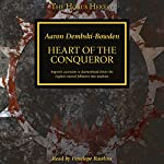 Heart of the Conquerer: The Horus Heresy | Aaron Dembski-Bowden