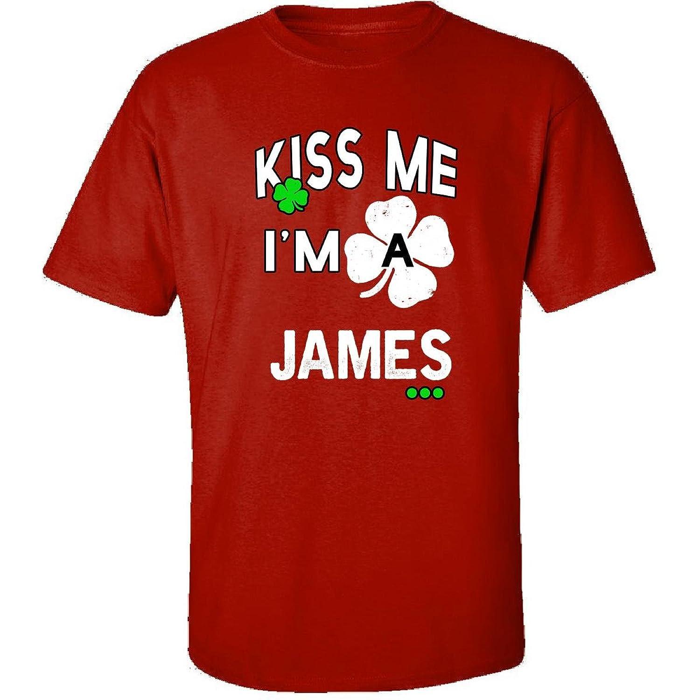 Funny St Patricks Day Irish Kiss Me Im A James - Adult Shirt