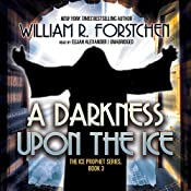 A Darkness upon the Ice | William R. Forstchen